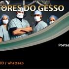 Doutores do gesso 2
