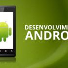 Desenvolvimento android