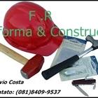 F.R. Reforma e Construção